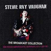 The Broadcast Collection -  Red Rocks Amphitheatre, Morrison, CO 21 Sep '89 by Stevie Ray Vaughan