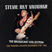 The Broadcast Collection -  Fox Theatre, Atlanta 31 Dec '86 de Stevie Ray Vaughan