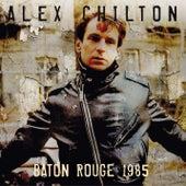 Baton Rouge 1985 by Alex Chilton