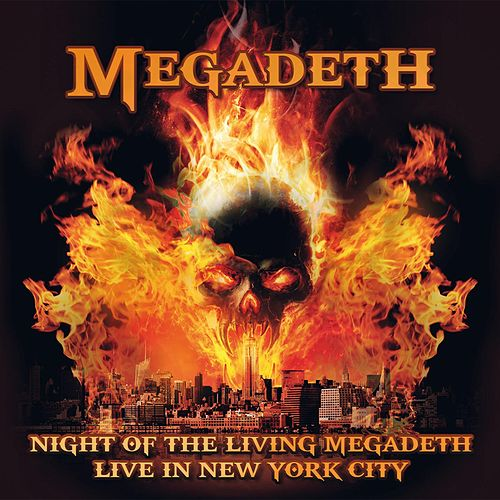 Night of the Living Megadeth - Live in New York City by Megadeth