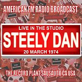 Live in the Studio - The Record Plant 1974 de Steely Dan