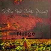 When We Were Young de Nuage