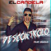 Descontrolo (feat. Jigolo) by Candela (Hip-Hop)