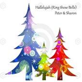 Hallelujah (Ring those Bells) by Peter