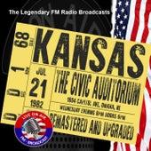 Legendary FM Broadcasts - The Civic Auditorium, Omaha NE 21st July 1982 von Kansas