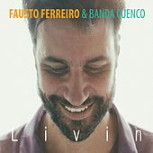 Livin de Fausto Ferreiro