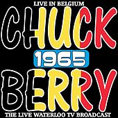 Live in Belgium 1965 - The Rare Waterloo TV Broadcast van Chuck Berry