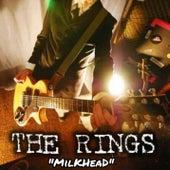 Milkhead de Rings