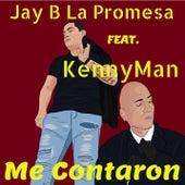 Me Contaron (feat. KennyMan) de Jay B la Promesa
