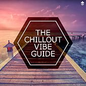 The Chillout Vibe Guide de Various Artists