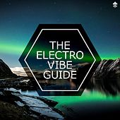 The Electro Vibe Guide by Various Artists