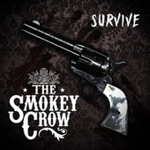 Survive by The Smokey Crow