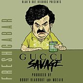 Freshcabar [Prod. by Bobby Blakdout & Mozaik] by Gucci Savage
