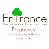 Communicate with your unborn baby - Pregnancy Meditation by Entrance