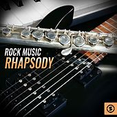 Rock Music Rhapsody by Various Artists