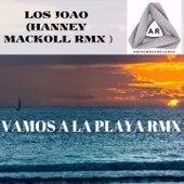 Vamos a la Playa (Hanney Mackoll RMX) by Los Joao