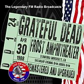 Legendary FM Broadcasts - Frost Amphitheater, Stanford Univesity 30th April 1988 by Grateful Dead