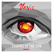 Staring At The Sun (Remixes) van Vanic