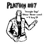 Straight Edge EP by Platoon 1107