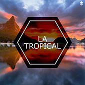 La Tropical by Various Artists