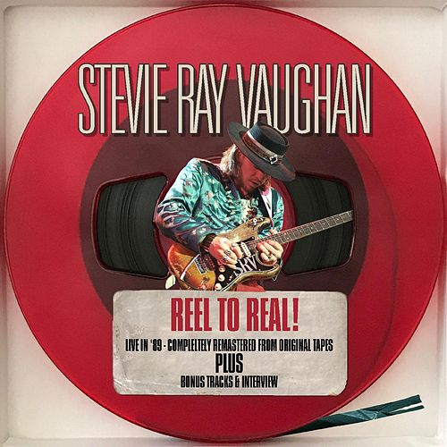 Reel to Real! - Live in '89 Remastered + bonus tracks & Interview de Stevie Ray Vaughan