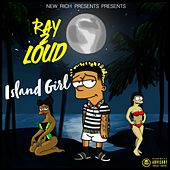 Island Girl by Ray2Loud