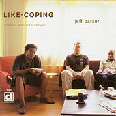 Like-Coping by Jeff Parker