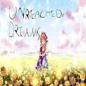 Unreached Dreams by Fang