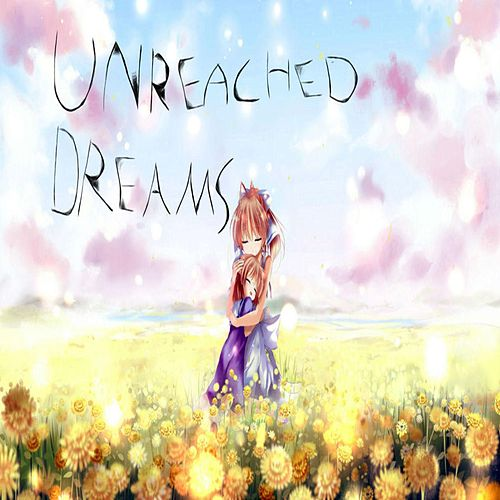 Unreached Dreams by Fang