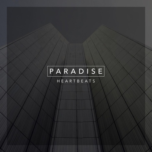 Paradise by The Heartbeats