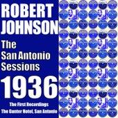 The San Antonio Sessions 1936 de Robert Johnson