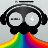 Wobbz by DJ Unknown