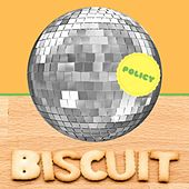 Disco Biscuit de Policy
