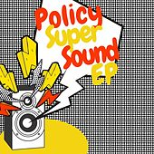 Super Sound de Policy
