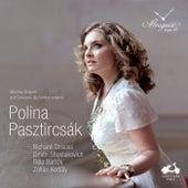 Polina Pasztircsák: Bartók, Kodály, Shostakovich & Strauss de Various Artists