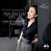 Hyo Joo Lee: Beethoven & Schumann by Various Artists