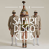 Safari Disco Club von Yelle