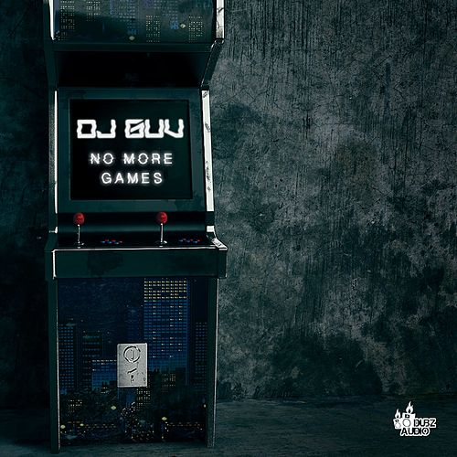 No More Games by DJ Guv