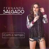 Com o Tempo ... von Fernanda Salgado