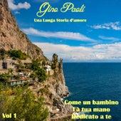 Una lunga storia d'amore, Vol. 1 by Gino Paoli