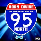 95 North von Born Divine