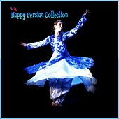 Happy Persian Collection - EP by Various Artists