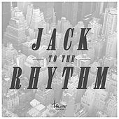 Jack to the Rhythm von Various Artists