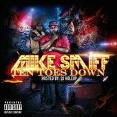 10 Toes Down von Mike Smiff
