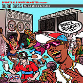 Duro Bass (Remixes) by White Gangster