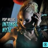 Pop Music Intense Nytz by Various Artists