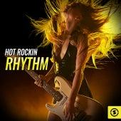 Hot Rockin Rhythm by Various Artists