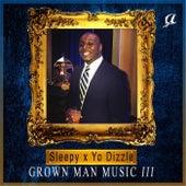 Grown Man Music III von Sleepy