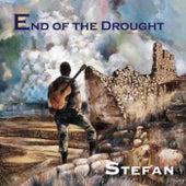End of the Drought de Stefan