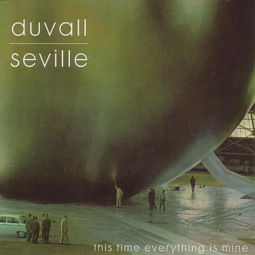 This Time Everything Is Mine by Duvall
